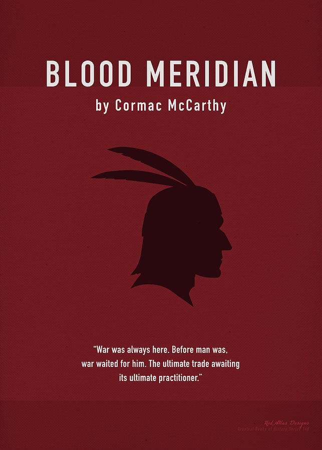 Blood Meridian Mixed Media - Blood Meridian By Cormac Mccarthy Greatest Book Series 140 by Design Turnpike
