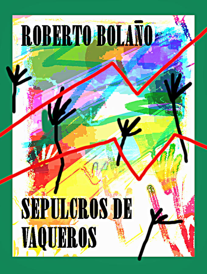 Bolano cowboys  tombs poster  by Paul Sutcliffe