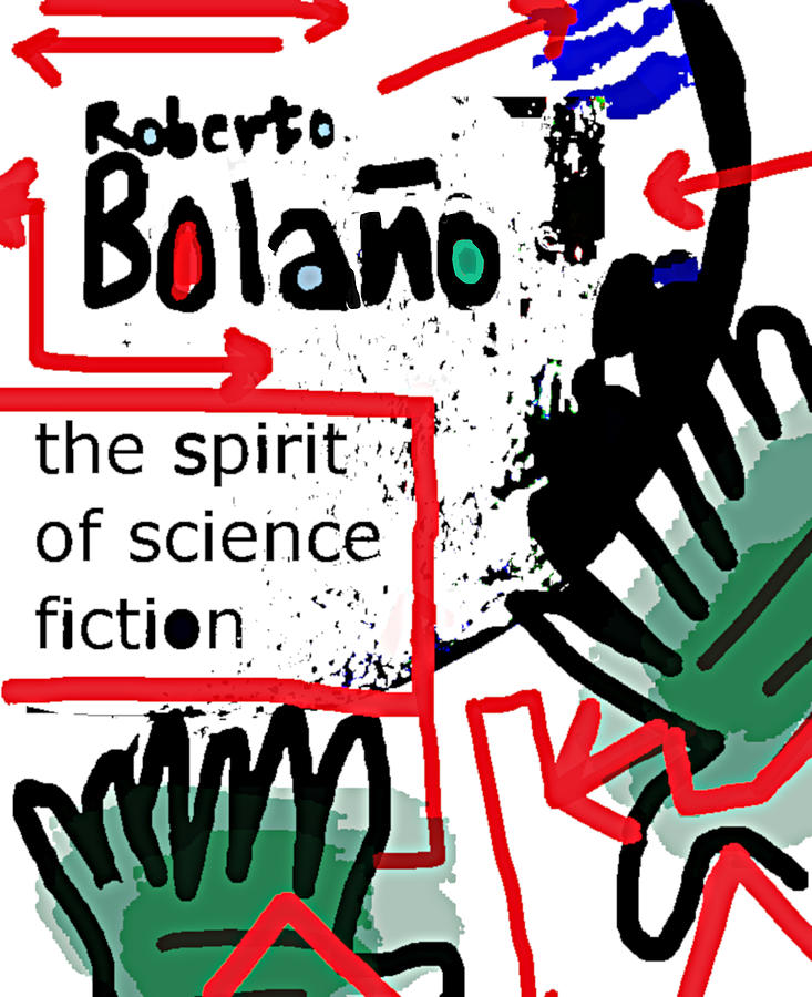 Bolano Spirit of Science Fiction  poster  by Paul Sutcliffe