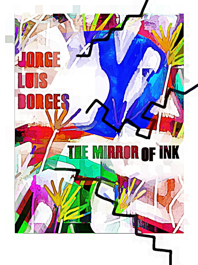 Borges Mirror of Ink poster  by Paul Sutcliffe