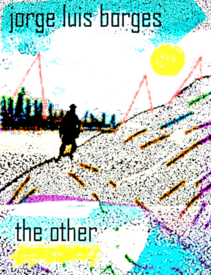 Borges The Other poster 2  by Paul Sutcliffe