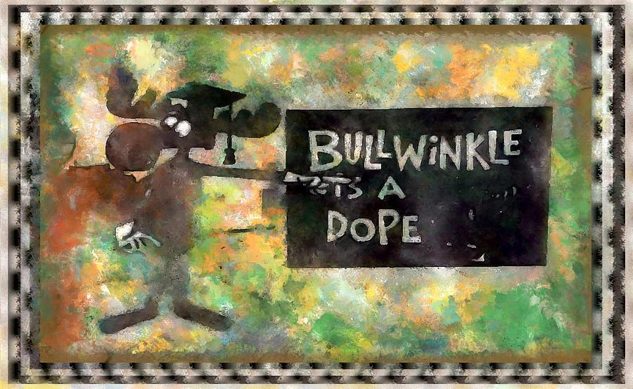 Bullwinkle Dope Digital Art