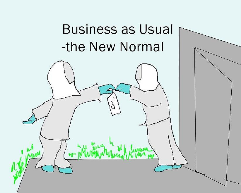 Business As Usual The New Normal 2020 Drawing By Joe Savarese