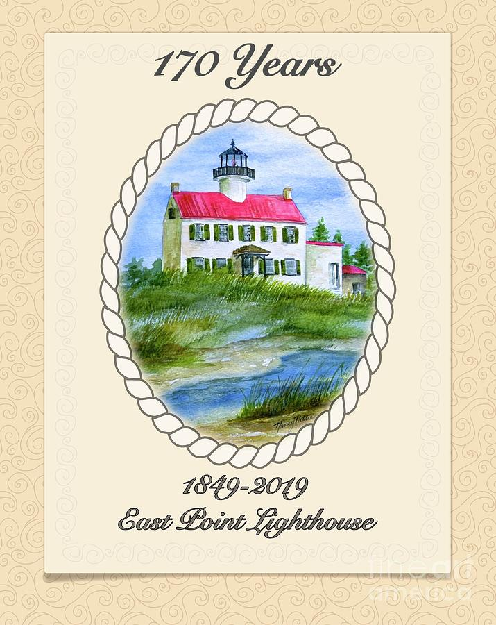 Celebrating 170 Years at East Point Lighthouse by Nancy Patterson