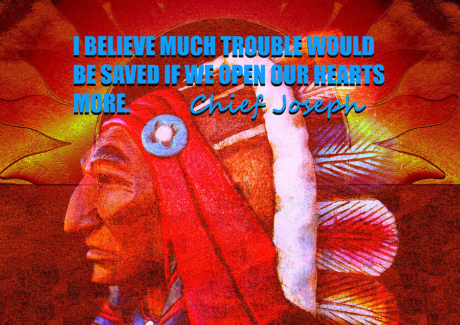 Chief Joseph and quote by David Lee Thompson
