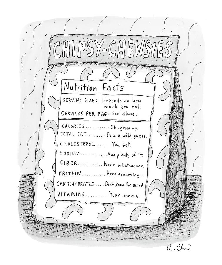 Chipsy Chewsies Drawing by Roz Chast