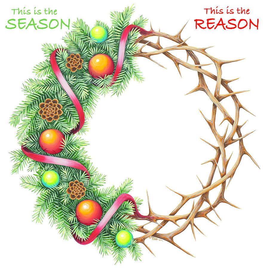 Christmas wreath Reason by Tish Wynne