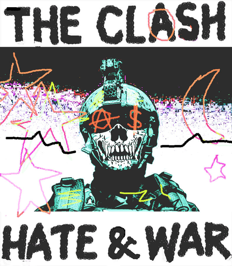 Clash 1977 Hate And  War Painting