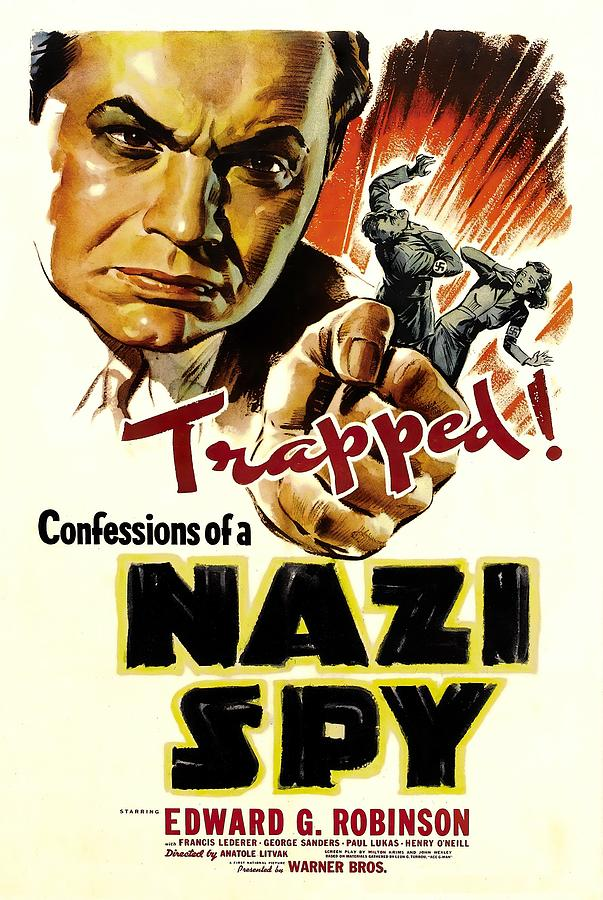 confessions Of A Nazi Spy, With Edward G. Robinson, 1939 Mixed Media