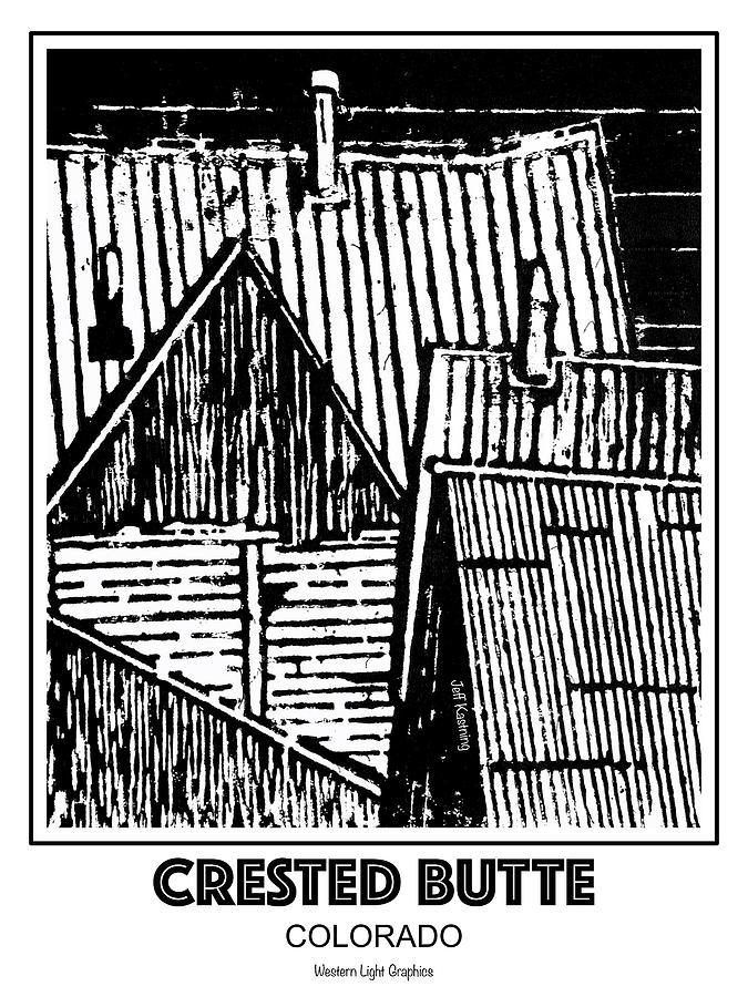 Crested Butte Roof Tops by Jeff Kastning