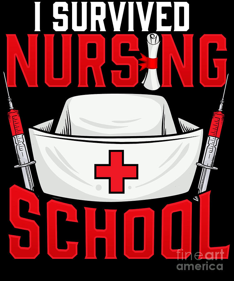 Cute I Survived Nursing School Rn Graduation Digital Art By The Perfect Presents