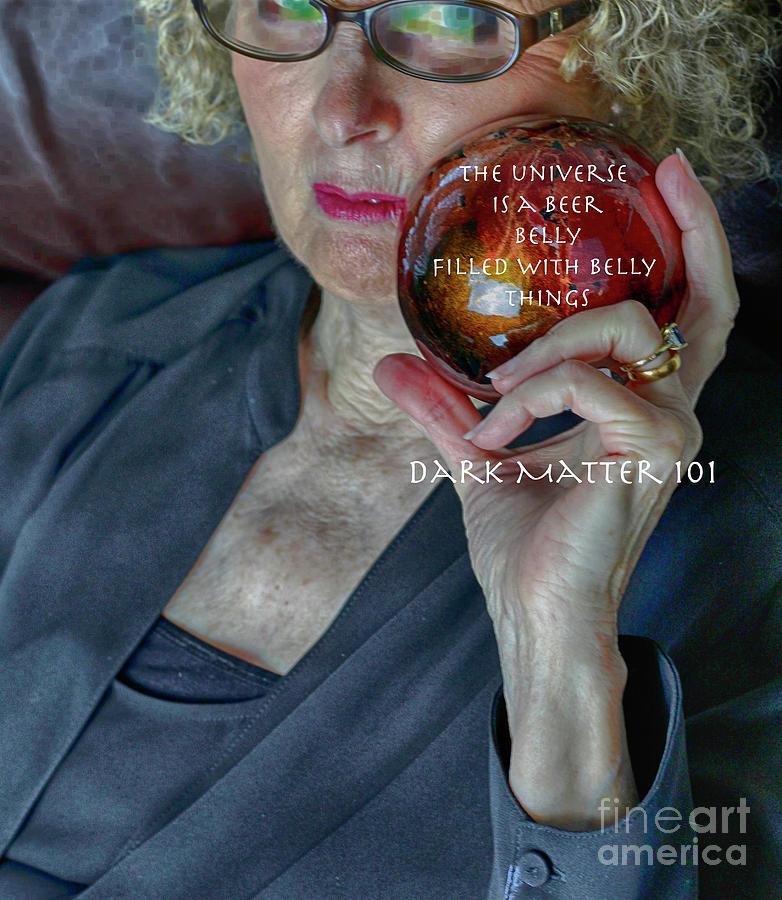 Portraits Photograph - Dark Matter 101 by Steven Digman