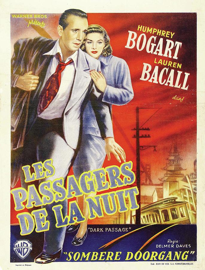 dark Passage, With Humphrey Bogart And Lauren Bacall, 1947 Mixed Media