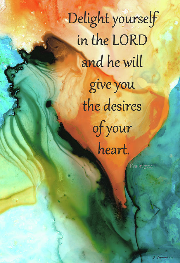 Psalm 37 Painting - Delight Yourself In The Lord - Psalm Bible Verse Art - Sharon Cummings by Sharon Cummings
