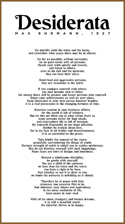 Desiderata By Max Ehrmann - Literary Print 7 - Go Placidly Amid The Noise And The Haste Mixed Media