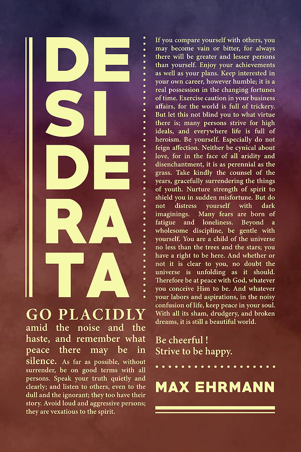 Desiderata, Max Ehrmann - Typography Print 36 - Literary Poster Mixed Media