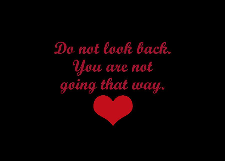 Do Not Look Back Digital Art