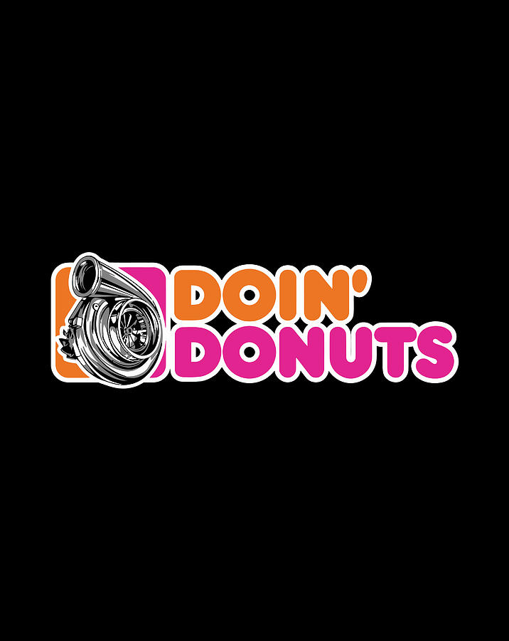 Doin/' Donuts Funny Drift Racing Car Enthusiast T-Shirt
