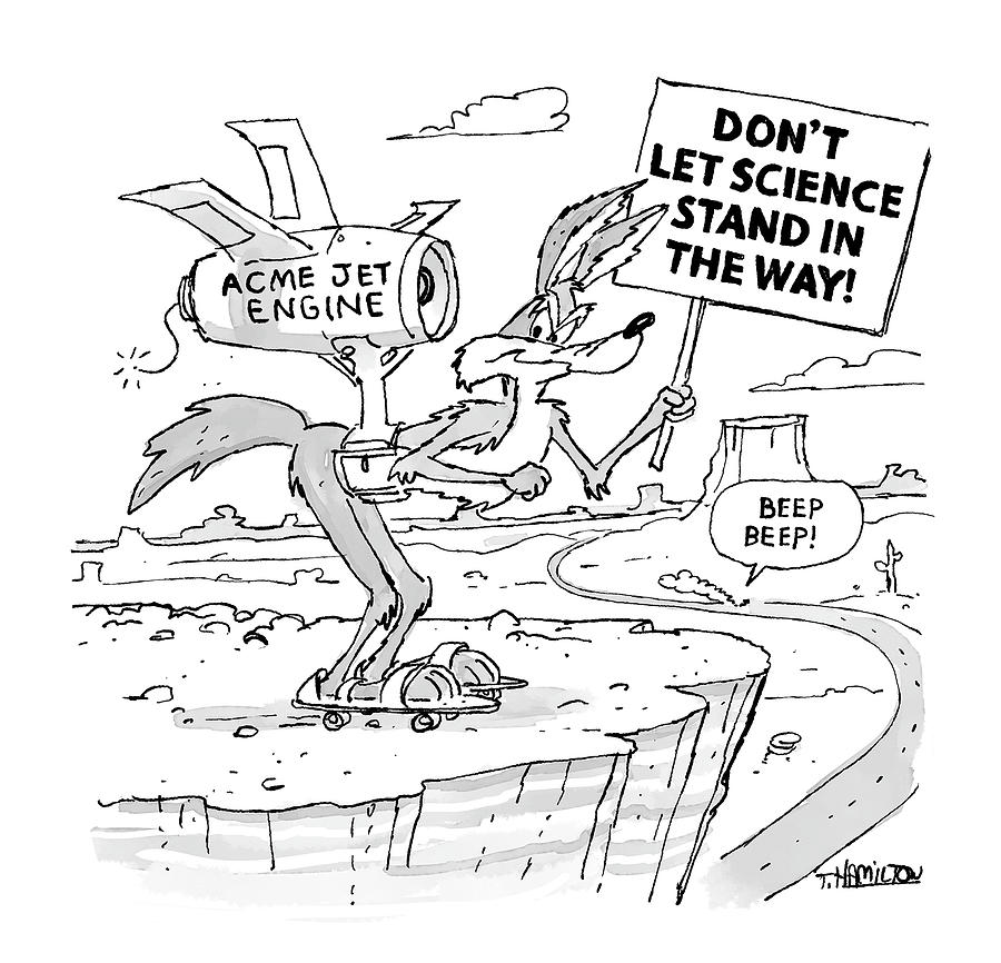 Dont Let Science Stand in the Way Drawing by Tim Hamilton