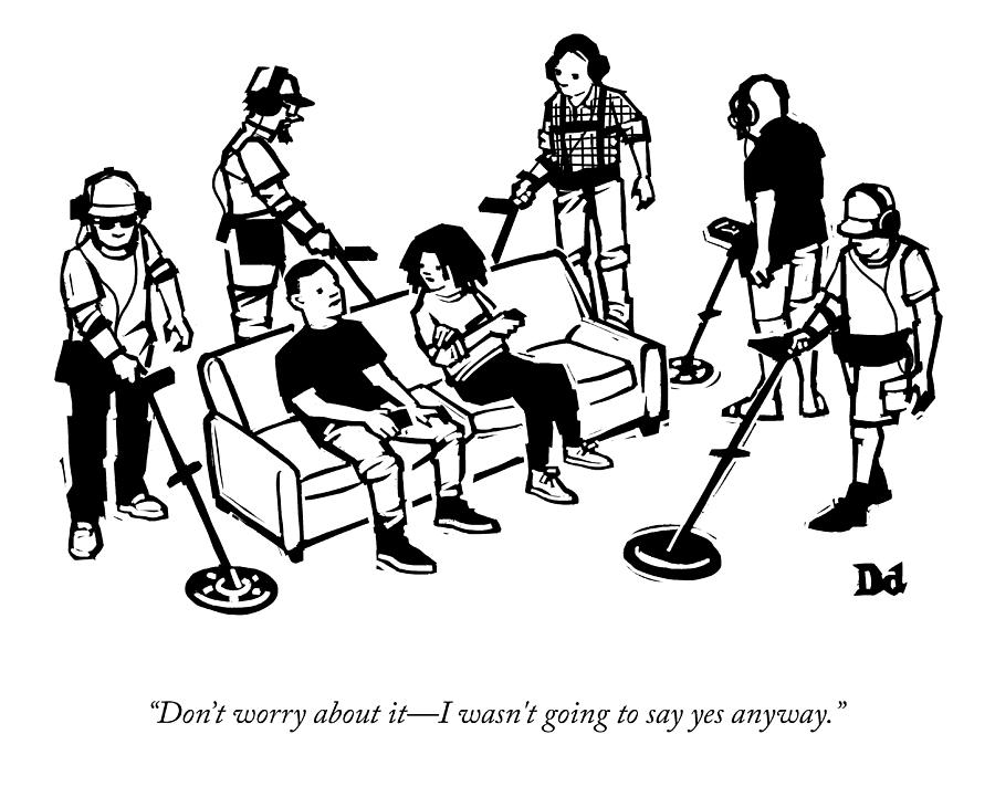 Dont Worry About It Drawing by Drew Dernavich