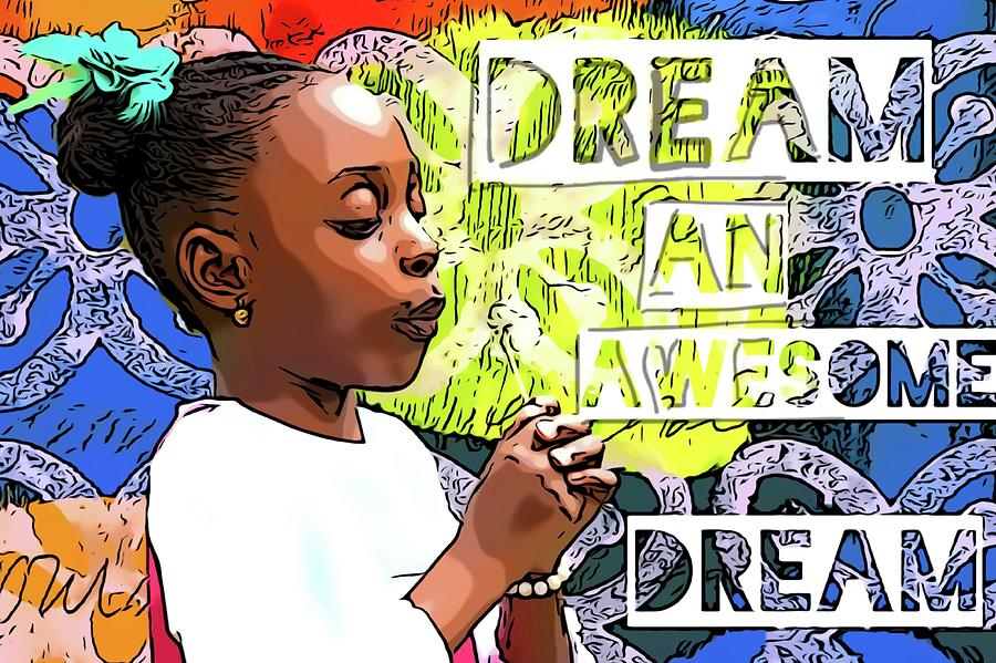 Dream an awesome dream  Painting by Clayton Singleton