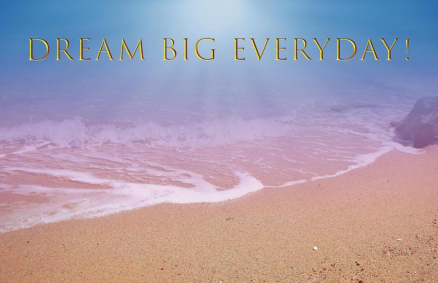 Dream Big Everyday Golden Theme Mixed Media