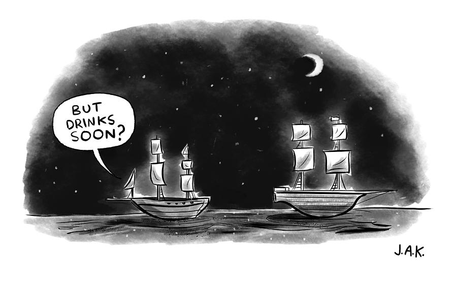 Drinks Soon Drawing by Jason Adam Katzenstein