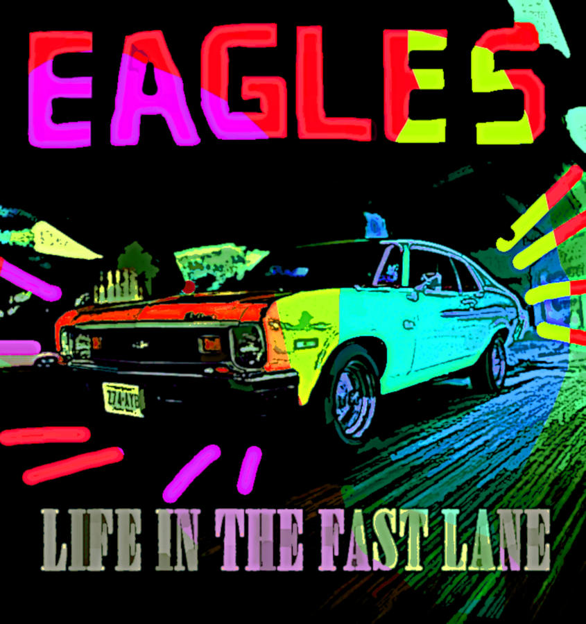 Eagles Life in Fast Lane 1976  by Enki Art