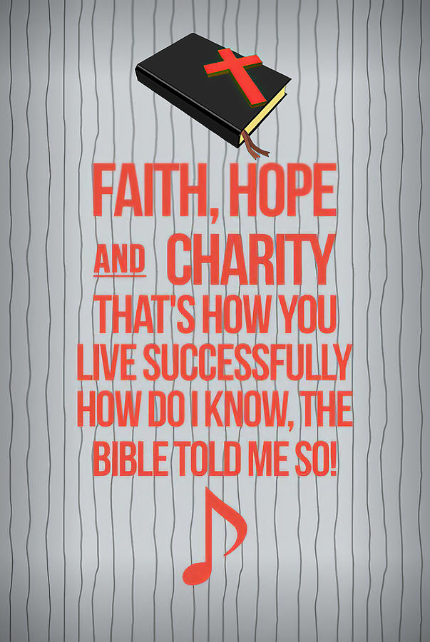 Faith Hope and Charity by Floyd Snyder