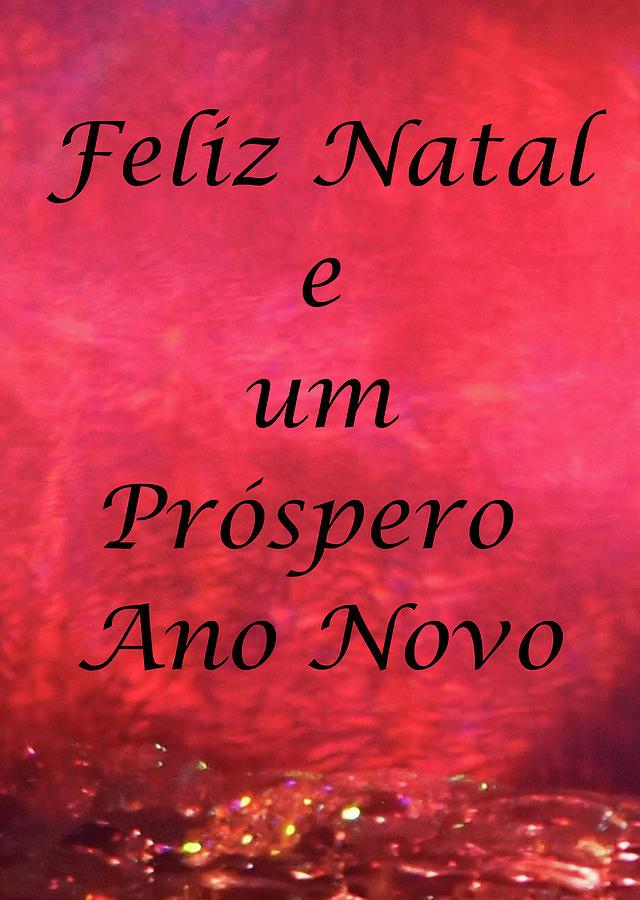 Feliz Natal E Um Prospero Ano Novo, On Prism Light Mixed Media