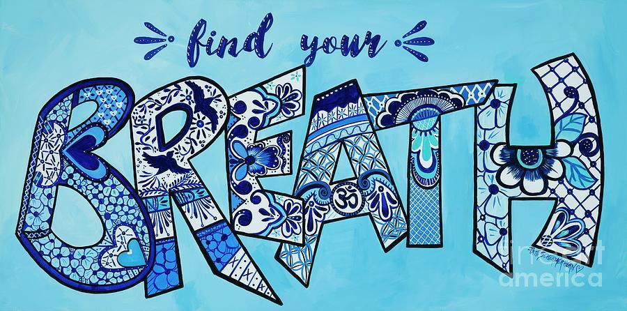 Find Your Breath by Patti Schermerhorn