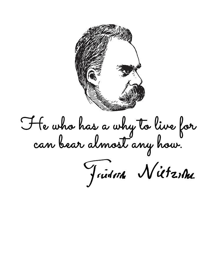 Friedrich nietzsche quotes Drawing by Bruno