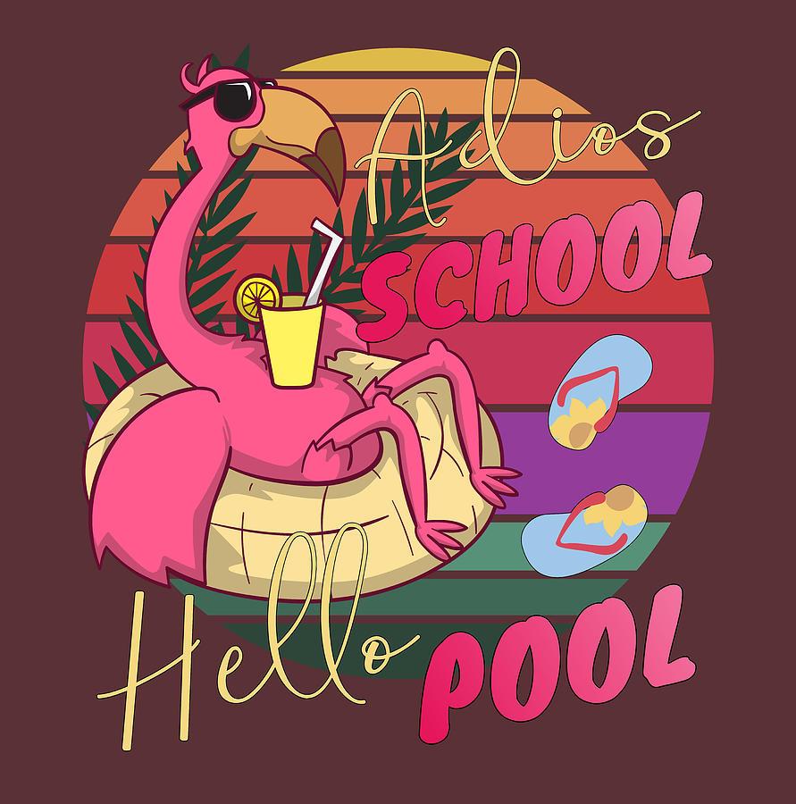 Funny Pool Flamingo Teacher Adios School Teacher Life Sunset Digital Art