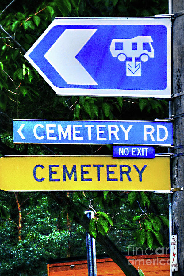 Funny Sign - Cemetery By Kaye Menner Photograph