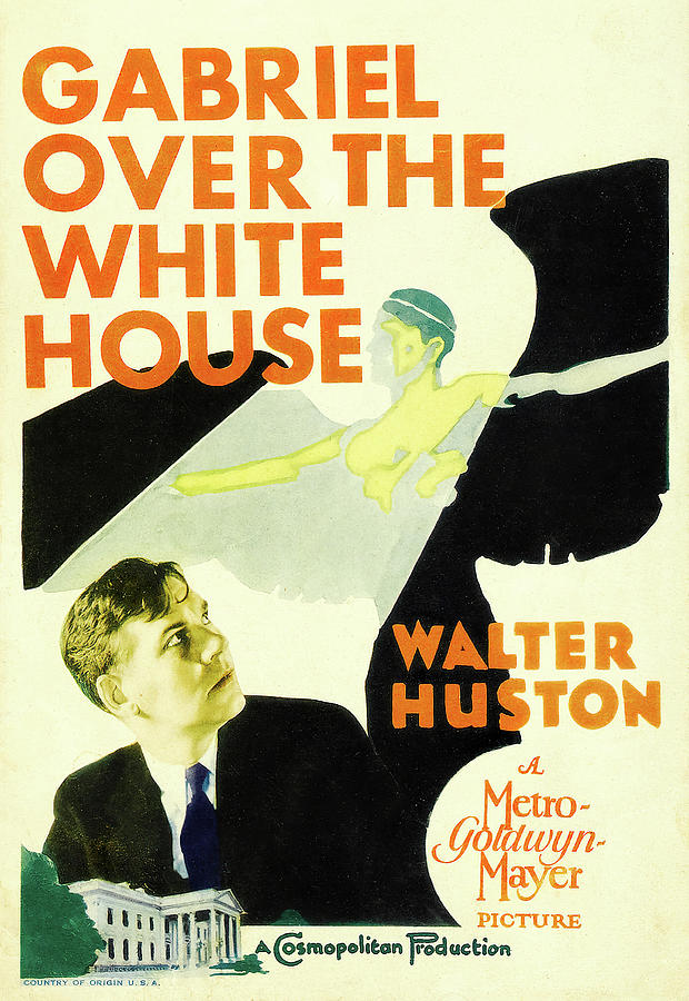 gabriel Over The White House, With Walter Huston, 1933 Mixed Media