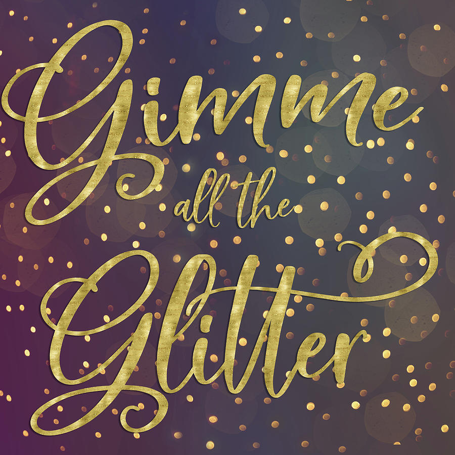 Gimme Glitter Mixed Media