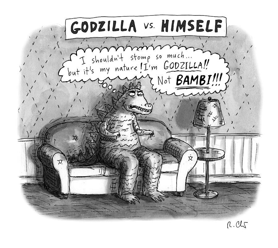 Godzilla vs. Himself Drawing by Roz Chast