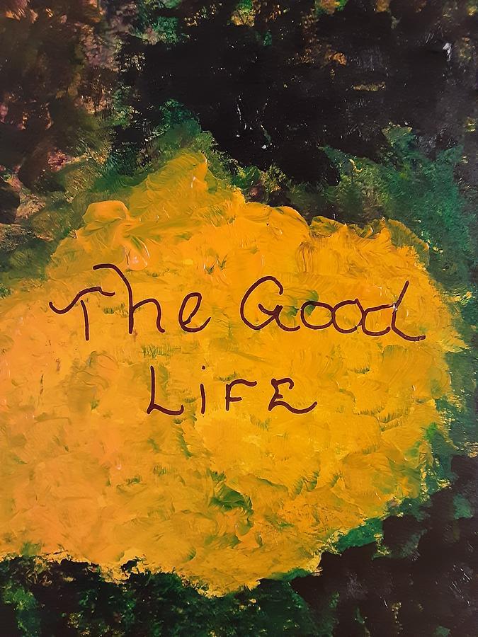 Good Life Painting