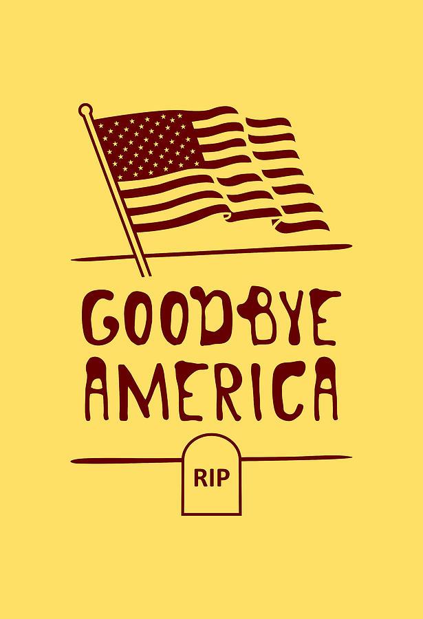 Goodbye America Digital Art by Stanislav Yatsenko