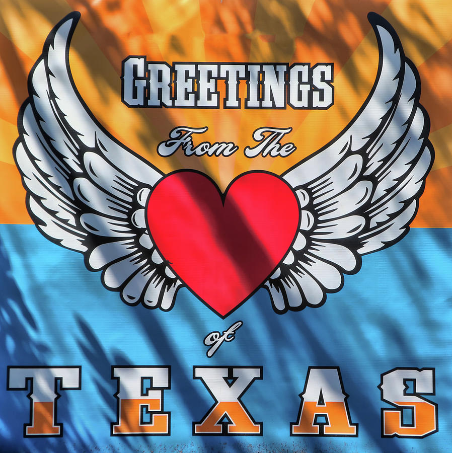 Greetings From The Heart Of Texas Photograph