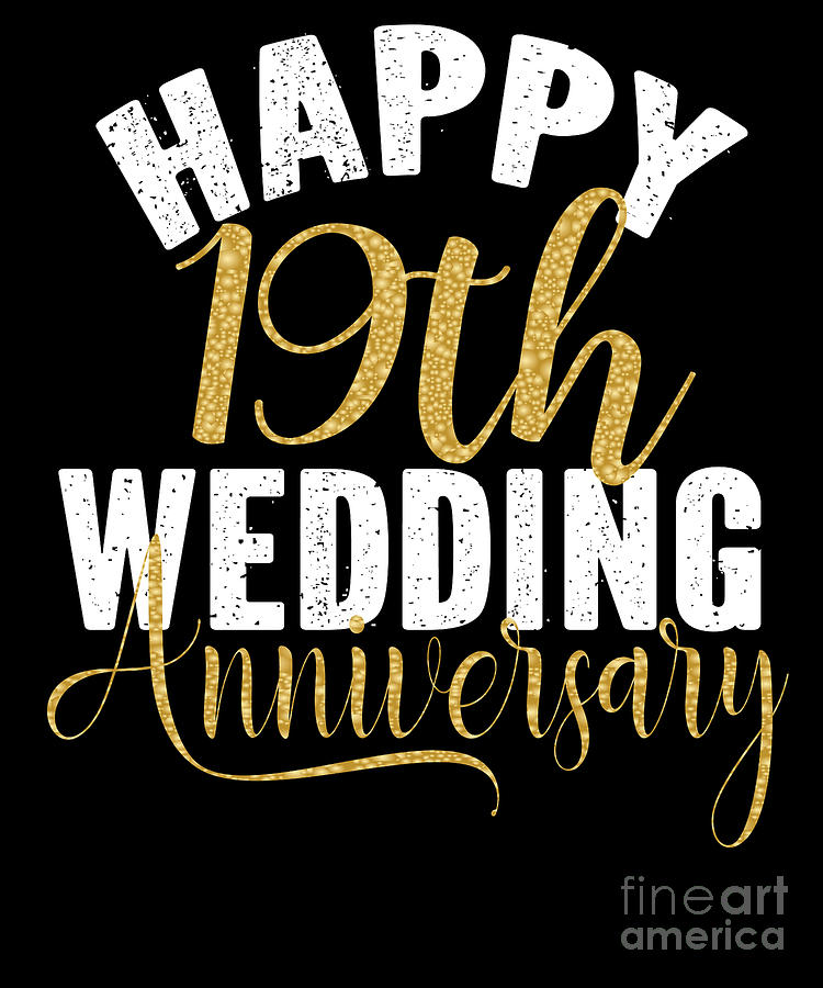 Happy 19th Wedding Anniversary Matching Gift For Couples Design Digital Art By Art Grabitees