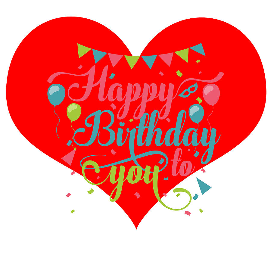 Happy Birthday Heart Digital Art