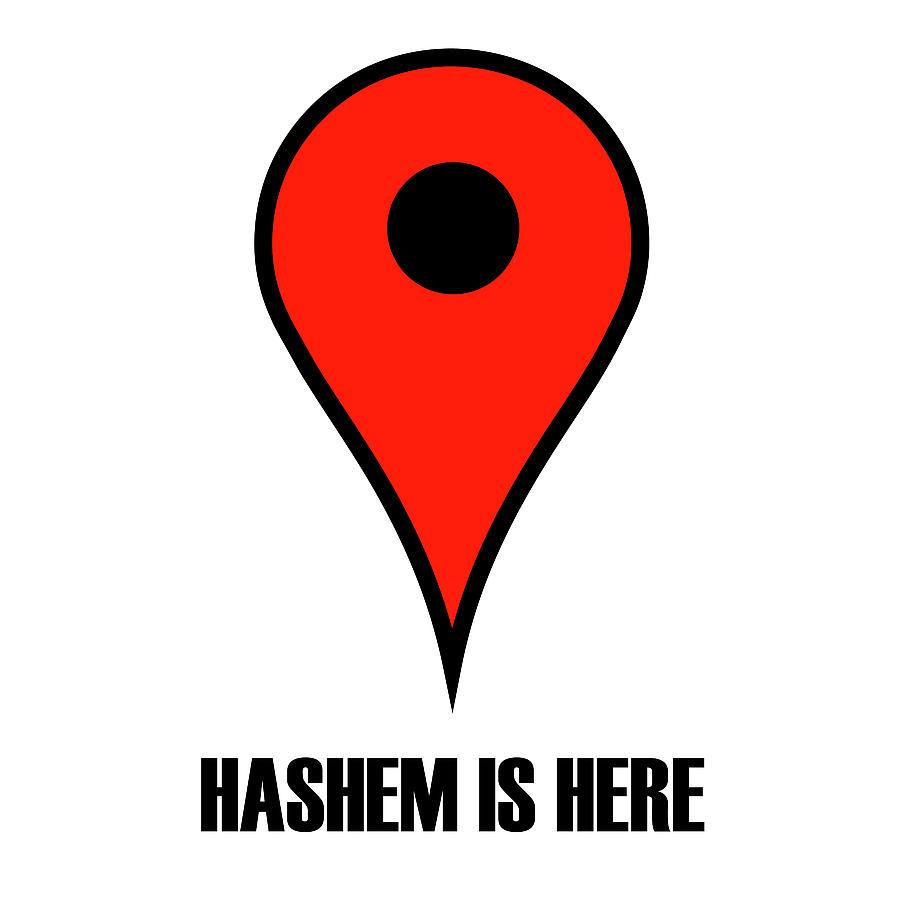 Jewish Digital Art - Hashem Is here by Anshie Kagan