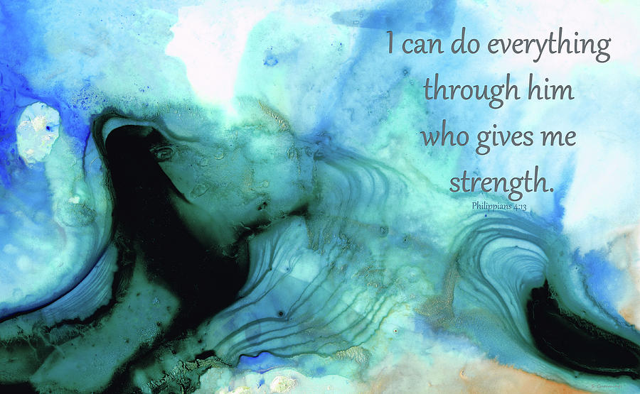 Philippians 4:13 Painting - He Gives Me Strength - Bible Verse Abstract Art - Sharon Cummings by Sharon Cummings
