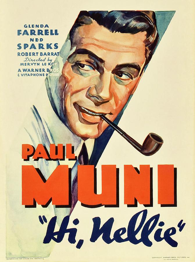 hi, Nellie, With Paul Muni, 1934 Mixed Media