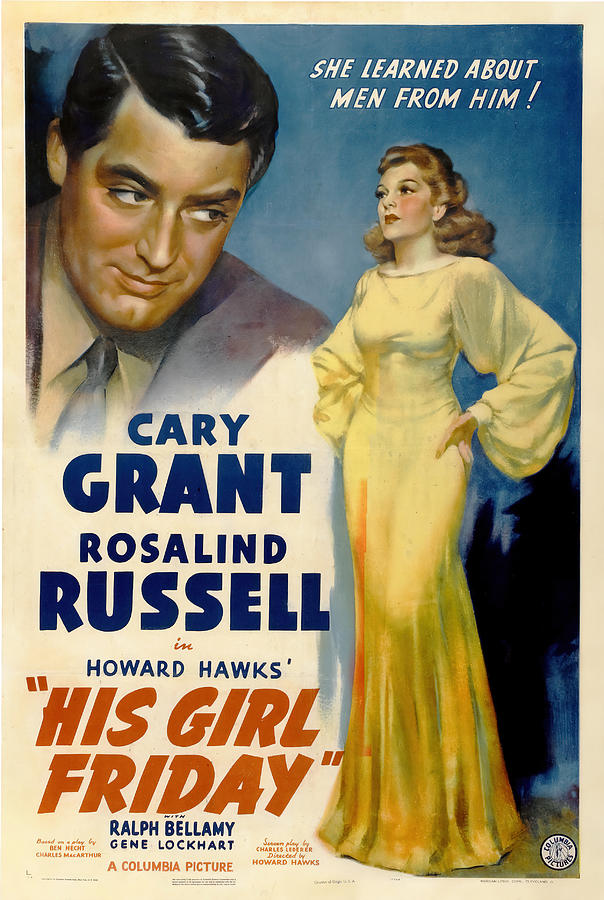 his Girl Friday, With Cary Grant And Rosalind Russell, 1940 Mixed Media