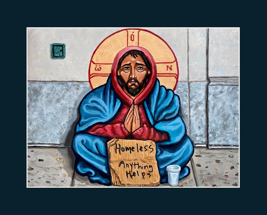 Homeless Christ Painting by Kelly Latimore