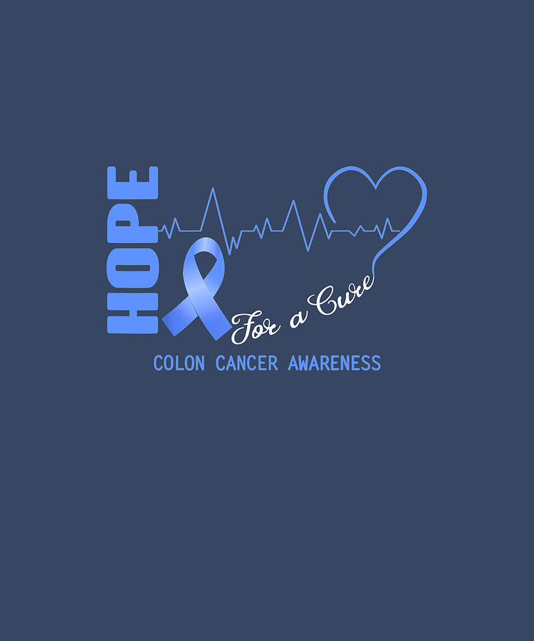 Hope For A Cure Colon Cancer Awareness Tshirt Digital Art By Julie Hurst