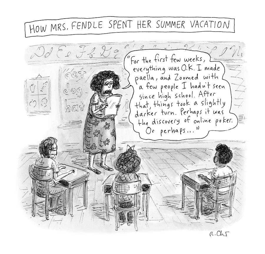 How Mrs Fendle Spent Her Summer Vacation Drawing by Roz Chast