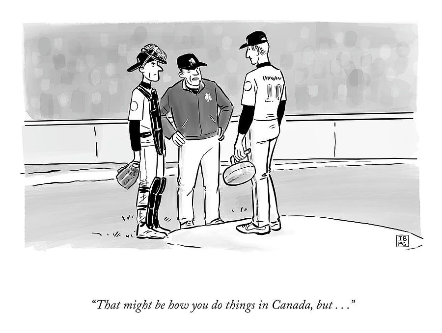How You Do Things In Canada Drawing by Ian Boothby and Pia Guerra